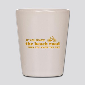 If You Know the Beach Road Shot Glass
