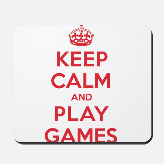 Keep Calm Play Games Mousepad