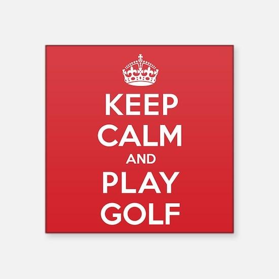 "Keep Calm Play Golf Square Sticker 3"" x 3"""