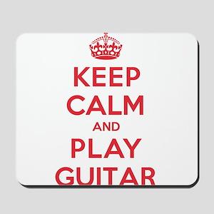 Keep Calm Play Guitar Mousepad