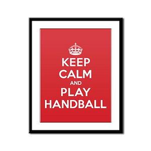 Keep Calm Play Handball Framed Panel Print