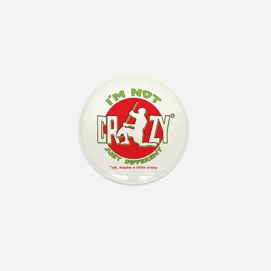 Im Not Crazy (lacrosse) Mini Button
