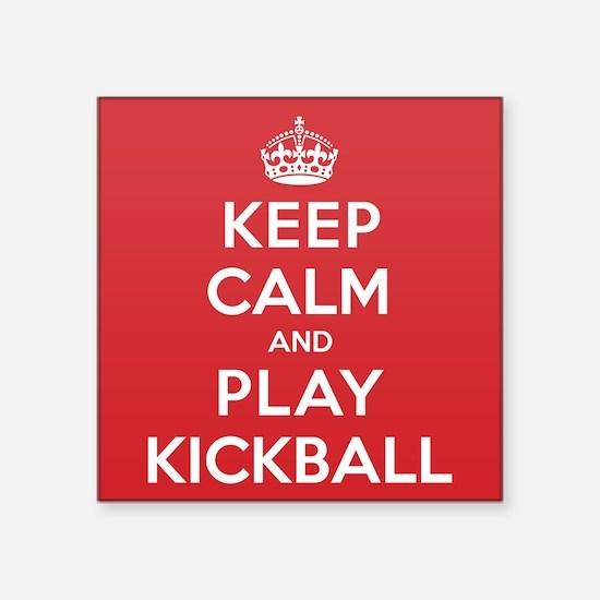 "Keep Calm Play Kickball Square Sticker 3"" x 3"""