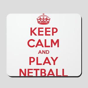 Keep Calm Play Netball Mousepad