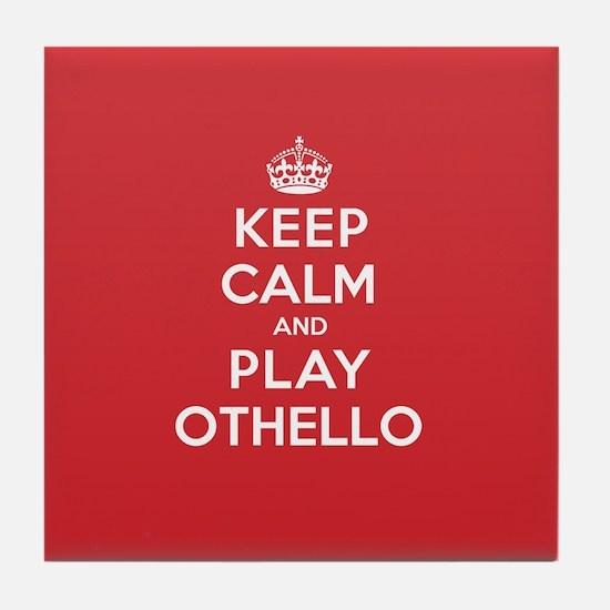 Keep Calm Play Othello Tile Coaster