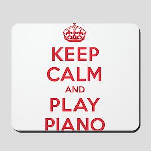 Keep Calm Play Piano Mousepad