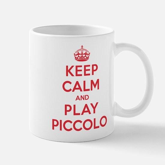 Keep Calm Play Piccolo Mug