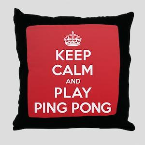 Keep Calm Play Ping Pong Throw Pillow