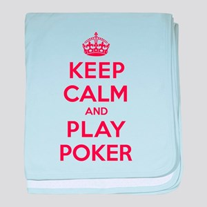 Keep Calm Play Poker baby blanket