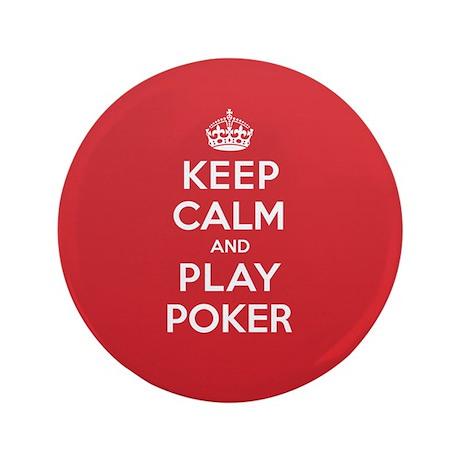 "Keep Calm Play Poker 3.5"" Button"