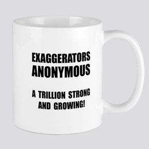 Exaggerators Anonymous Black Mug