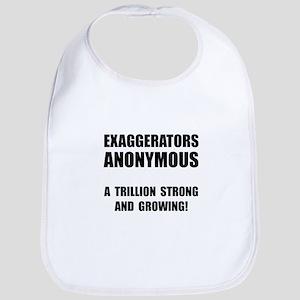 Exaggerators Anonymous Black Bib