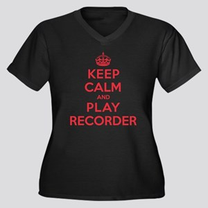 Keep Calm Play Recorder Women's Plus Size V-Neck D