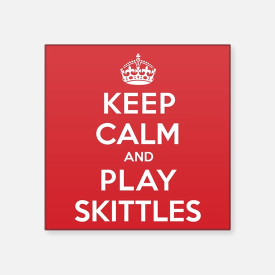 "Keep Calm Play Skittles Square Sticker 3"" x 3"""