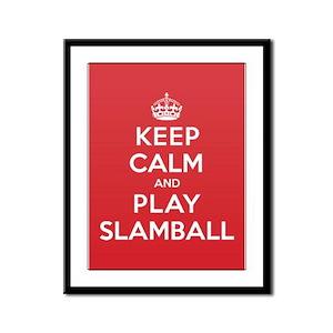 Keep Calm Play Slamball Framed Panel Print