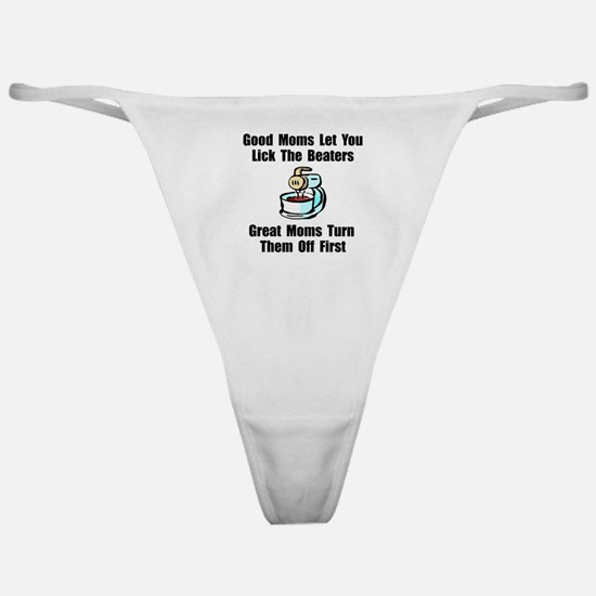 Mom Lick The Beaters Classic Thong