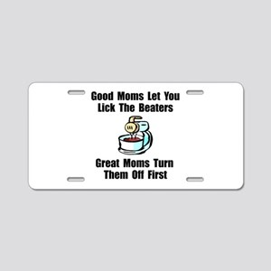 Mom Lick The Beaters Aluminum License Plate