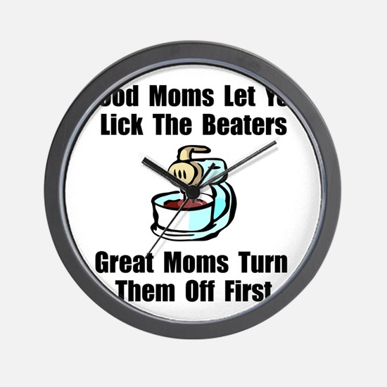 Mom Lick The Beaters Wall Clock
