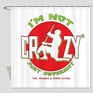 Im Not Crazy (lacrosse) Shower Curtain