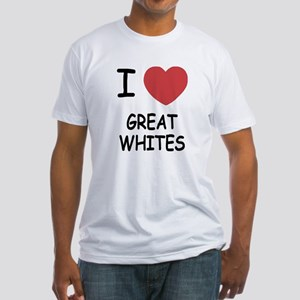 I heart Great Whites Fitted T-Shirt