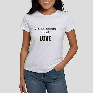 Im an expert about LOVE Women's T-Shirt