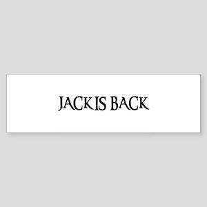 JACK IS BACK Bumper Sticker