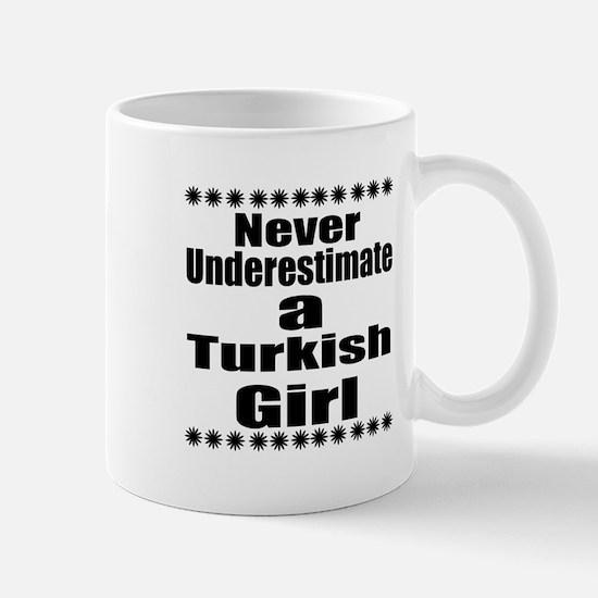 Never Underestimate A Turkish Gi Mug