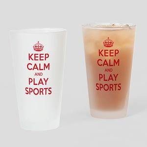 Keep Calm Play Sports Drinking Glass