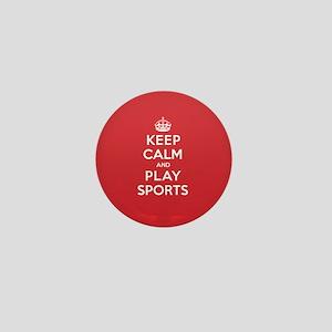Keep Calm Play Sports Mini Button