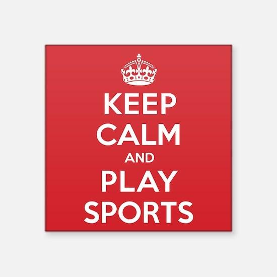 "Keep Calm Play Sports Square Sticker 3"" x 3"""
