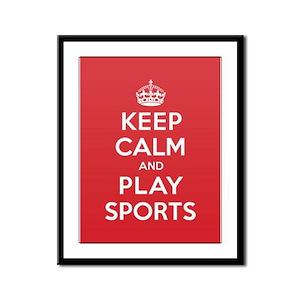 Keep Calm Play Sports Framed Panel Print