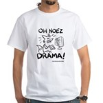 Oh Noez Drama! White T-Shirt