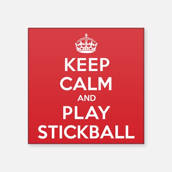 "Keep Calm Play Stickball Square Sticker 3"" x 3"""