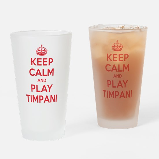 Keep Calm Play Timpani Drinking Glass
