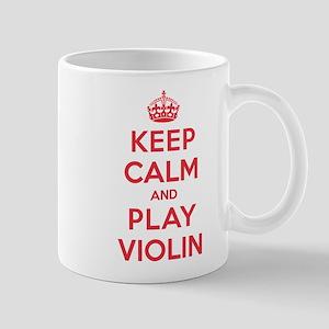 Keep Calm Play Violin Mug