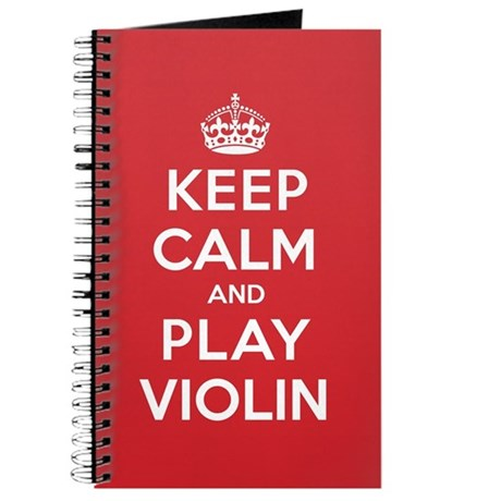 Keep Calm Play Violin Journal