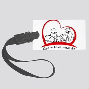 live love adopt Large Luggage Tag