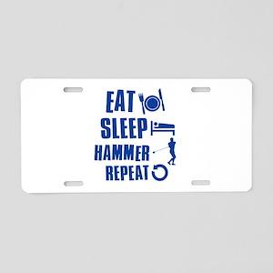 Eat Sleep Hammer Aluminum License Plate