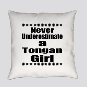 Never Underestimate A Tongan Girl Everyday Pillow