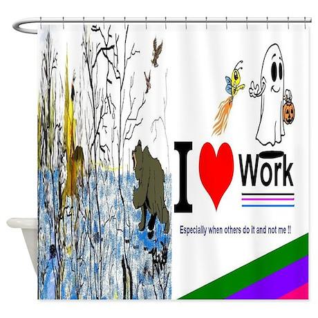 I Love Work Shower Curtain