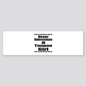 Never Underestimate A Tongan Girl Sticker (Bumper)