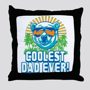 Coolest Dad Ever Throw Pillow
