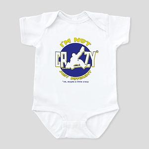 I'm Not Crazy (hockey) Infant Bodysuit