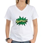 Smash! Women's V-Neck T-Shirt