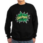 Smash! Sweatshirt (dark)