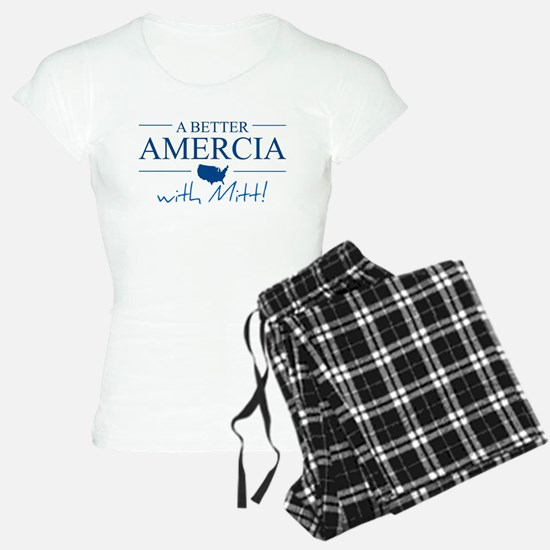 A Better Amercia with Mitt! Pajamas