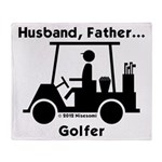 Husband, Father, Golfer Throw Blanket