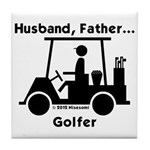 Husband, Father, Golfer Tile Coaster