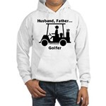 Husband, Father, Golfer Hooded Sweatshirt