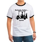 Husband, Father, Golfer Ringer T